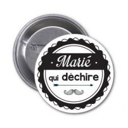 """Badge """"Marié qui déchire"""" couleur au choix"""