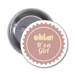 "3 Badges ""OhLa! It's a Girl"""