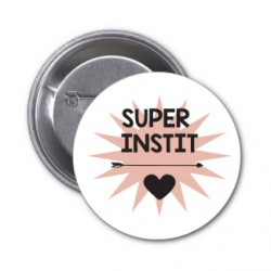 "Badges ""Super instit"""