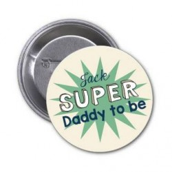 "Badge à personnaliser ""Super Daddy to be"""