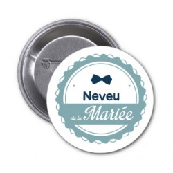 "badge ""Neveu de la mariée"""