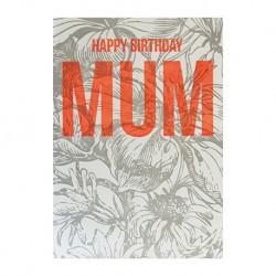 """Carte Anniversaire """"Happy Birthday Mum"""""""