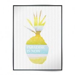 """Poster """"Paradise is now"""" 30X40cm avec cadre"""