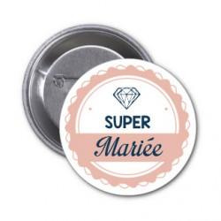 """Badge """"super Mariée"""" couleur au choix-modèle diams"""