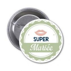 """Badge """"Super mariée"""" couleur au choix - modèle bouche"""