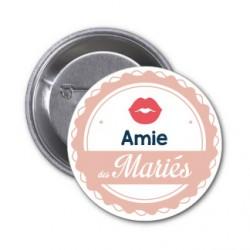 """Badge """"Amie des mariés""""  rose bouche au choix"""