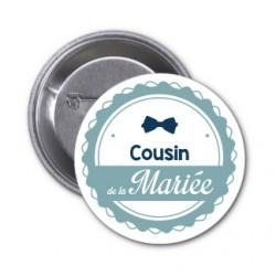 """Badge """"Cousin de la mariée"""""""