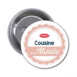 """Badge """"Cousine de la mariée"""""""