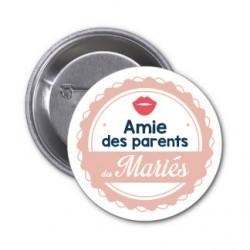 """Badge """"Amie des parents des mariés"""""""