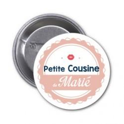 """Badge """"Petit cousine du marié"""""""