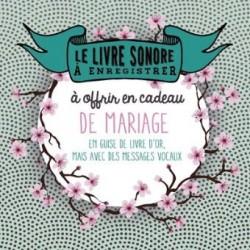 Livre sonore à enregistrer pour offrir à l'occasion d'un mariage